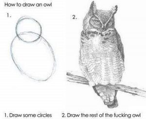 A parody showing how to draw pictures of Owl's.