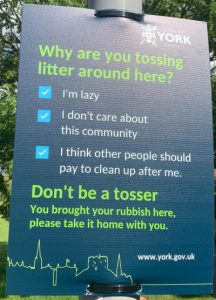 A fantastic sign in a York park, condemning litter.